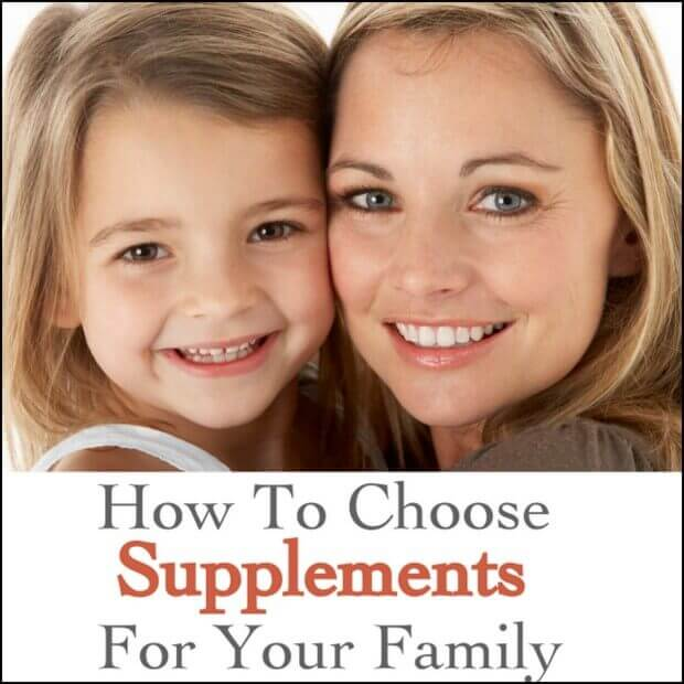 How Do I Choose The Right Supplements For My Family?
