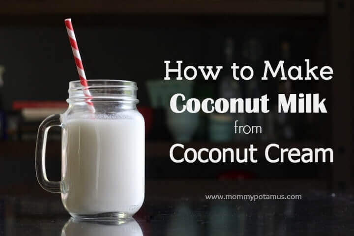 How To Make Coconut Milk From Coconut Cream Concentrate