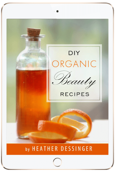 DIY Organic Beauty Recipes E-book