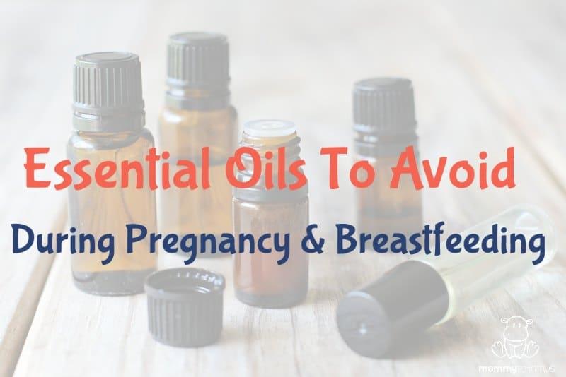 essential-oils-avoid-pregnancy-breastfeeding